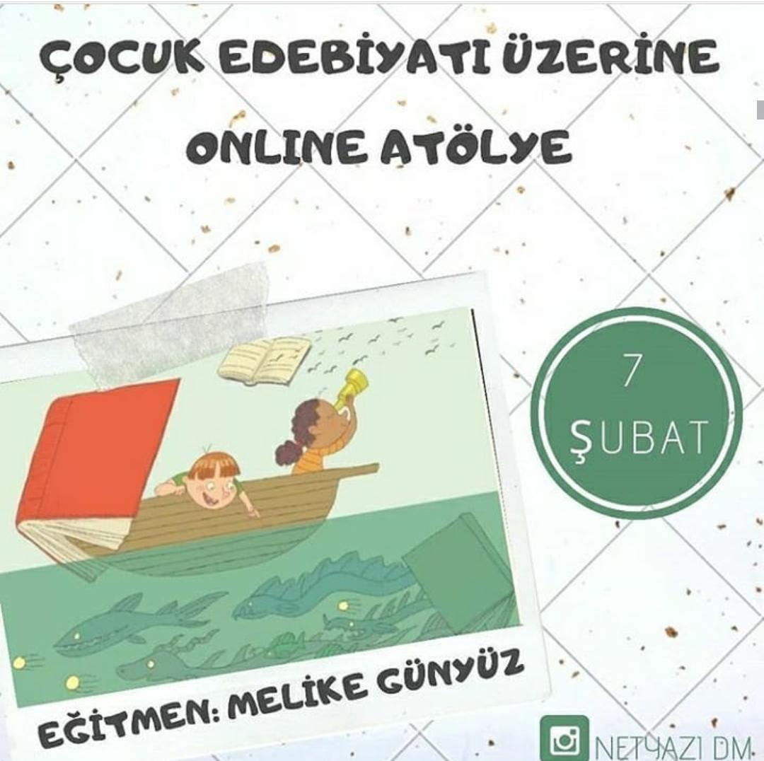 Çocuk Edebiyatı Üzerine Online Atölyesi
